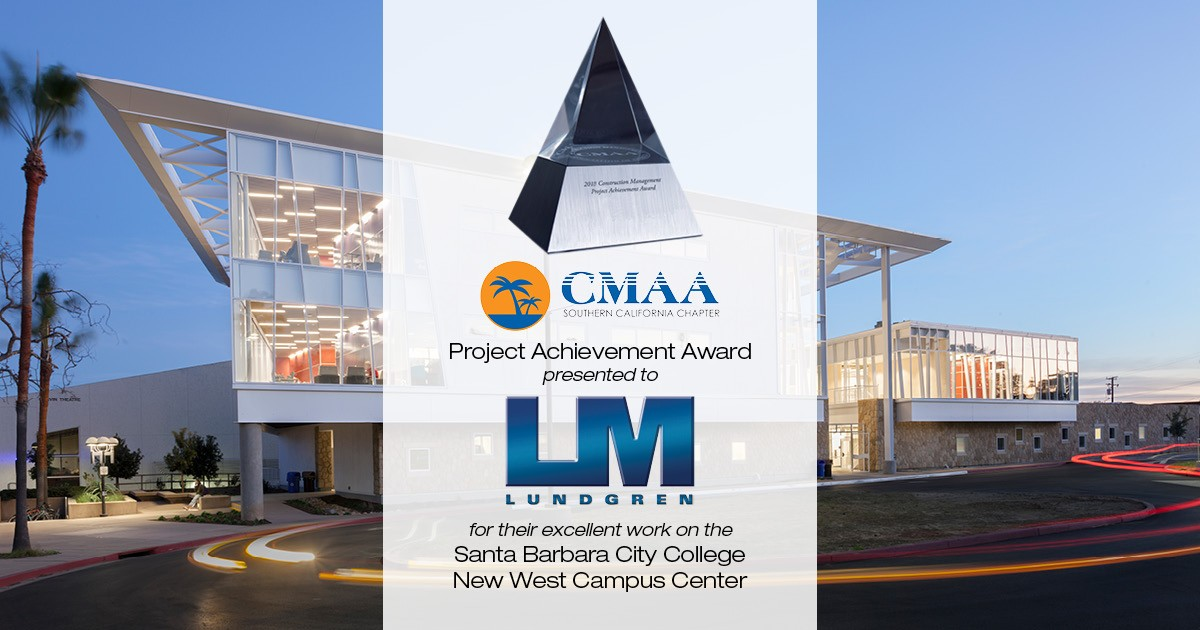 CMAA Honors Lundgren for Excellence on Santa Barbara City College Project